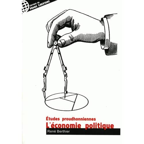 L'économie politique - études proudhonniennes