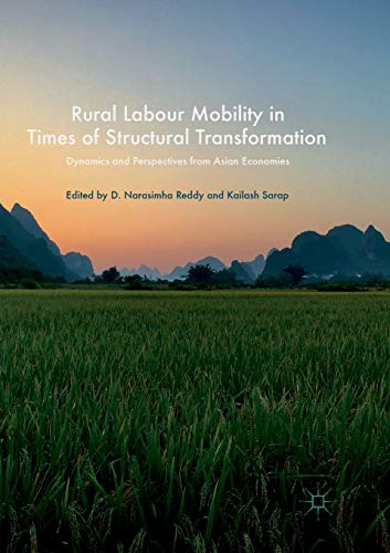 Rural Labour Mobility in Times of Structural Transformation: Dynamics and Perspectives from Asian Economies -