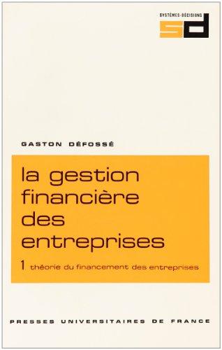Gestion financire des entreprises, 7e dition, tome 1