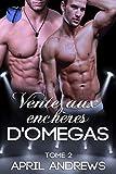 Vente aux enchères d'omegas (The Omega Auctions en français t. 2)...