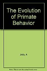 The Evolution of Primate Behavior
