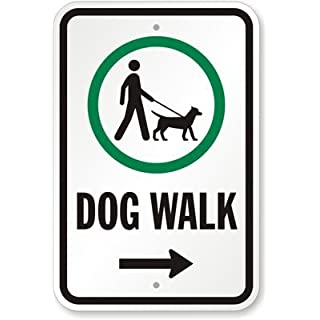 Ditooms Dog Walk With Right Arrow (with Graphic) Sign, 18