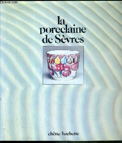La Porcelaine de Sèvres