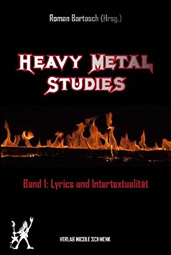 Heavy Metal Studies: Bd.1. Lyrics und Intertextualität