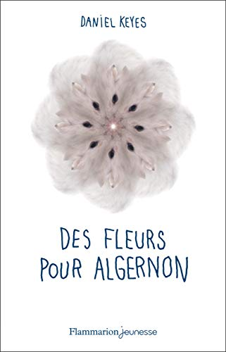 Des fleurs pour Algernon par Daniel Keyes