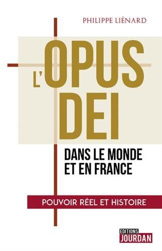 L'Opus Dei dans le monde et en France