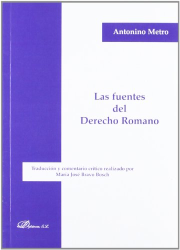 Las fuentes del derecho romano / The sources of Roman law