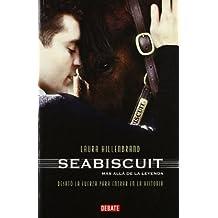 Seabiscuit: Una legenda americana / An American Legend