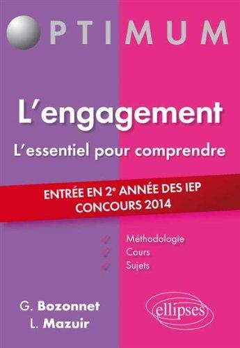 L'Engagement l'Essentiel pour Comprendre Entre en 2e Anne des IEP Concours 2014