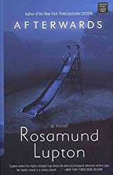 [(Afterwards)] [By (author) Rosamund Lupton] published on (June, 2012)