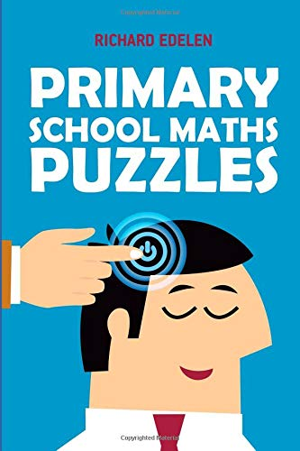 Primary School Maths Puzzles: Sign In Puzzles (Logic Puzzle Games) por Richard Edelen