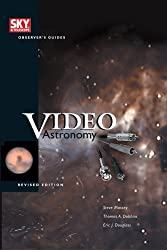 Video Astronomy (Sky & Telescope Observer's Guides)