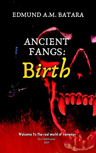 Book cover image for Ancient Fangs: Birth (Book 1)