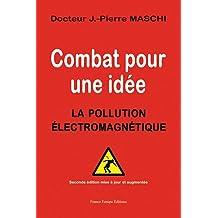 Combat pour une idée : La pollution électromagnétique