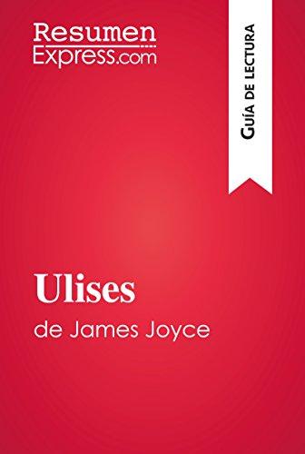 Ulises de James Joyce (Guía de lectura): Resumen y análisis completo por ResumenExpress.com