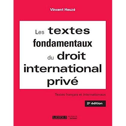 Les Textes fondamentaux du droit international privé, 2ème Ed.