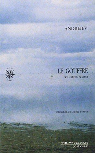 Le Gouffre, et autres récits - 1er volume des Récits complets par Léonid Andreïev