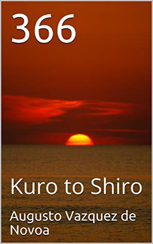 366: Kuro to Shiro por Augusto Vazquez de Novoa