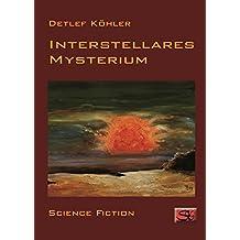 Interstellares Mysterium (Interstellar-Trilogie 2)
