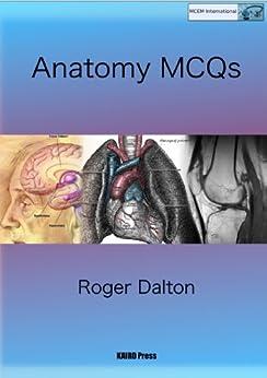 Anatomy MCQs by [Dalton, Roger]