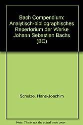 Bach Compendium. Analytisch-bibliographisches Repertorium der Werke Johann Sebastian Bachs