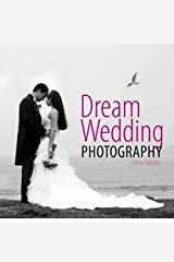 Dream Wedding Photography Hardcover