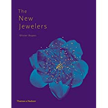 The New Jewelers: Desirable, Collectable, Contemporary