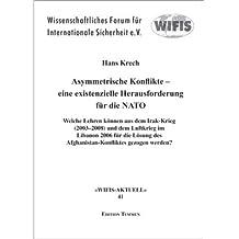 Asymmetrische Konflikte - eine existenzielle Herausforderung für die NATO