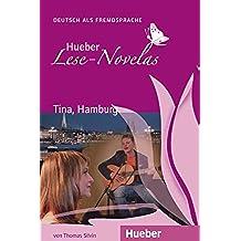Tina, Hamburg: Deutsch als Fremdsprache / EPUB-Download (Hueber Lese-Novelas)