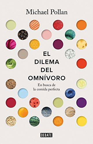 El dilema del omnívoro: En busca de la comida perfecta (Debate)