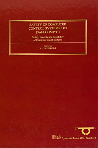 safety-of-computer-control-systems-1991-safety-security-and-reliability-of-computer-based-systems