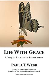 Life with Grace ~ Unique Stories of Inspiration (English Edition)
