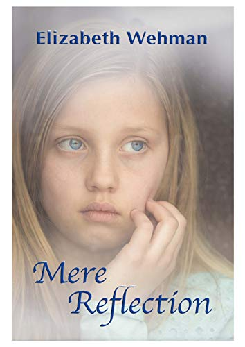 Mere Reflection (Callie's Lifetime Collection Book 2) (English Edition)