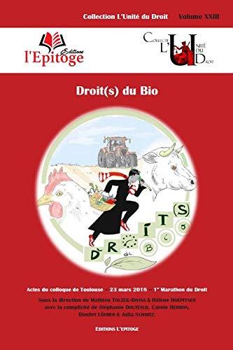 Droit(s) du bio par Mathieu Touzeil-Divina