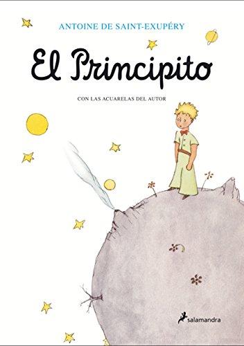 El principito (Antoine de Saint-Exupéry) (Spanish Edition)