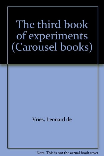 The third book of experiments