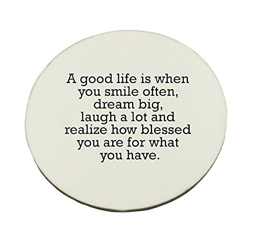 circle-mousepad-with-a-good-life-is-when-you-smile-often-dream-big-laugh-a-lot-and-realize-how-bless