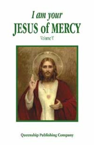I Am Your Jesus Of Mercy Vol 5