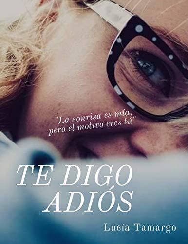 Te digo adiós de Lucía Tamargo
