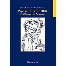 Psychiatrie in der DDR. Erzählungen von Zeitzeugen