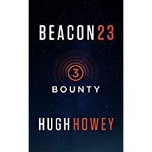 Beacon 23: Part Three: Bounty (Kindle Single)