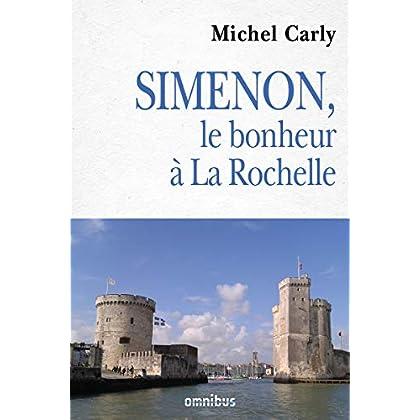 Simenon, le bonheur à La Rochelle