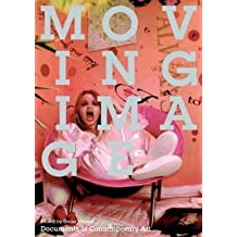 By Omar Kholeif ( Author ) [ Moving Image Whitechapel: Documents of Contemporary Art By Sep-2015 Paperback