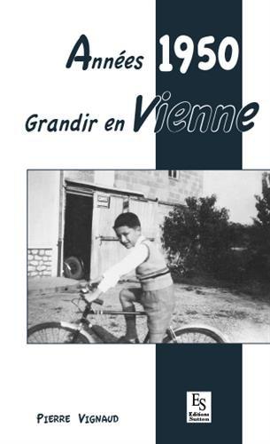 Années 1950 : Grandir en Vienne