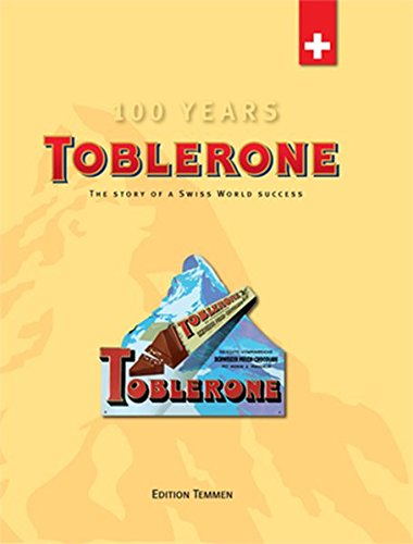 Toblerone: The story of a swiss world success - Toblerone-schokolade