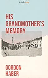 His Grandmother's Memory: A Ghost Story (Kindle Single)