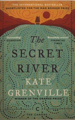 The Secret River (Canons) por Kate Grenville