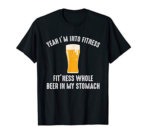 Funny Beer Shirts With Sayings Men Women Fit'ness Beer Gift T-Shirt