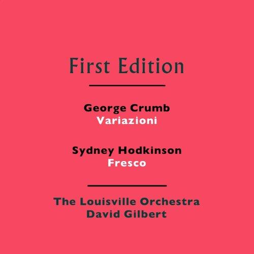 George Crumb: Variazioni - Sydney Hodkinson: Fresco