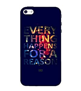 EVERYTHING HAPPENS FOR A REASON, Black, Lovely Pattern, Amazing Pattern, Printed Designer Back Case Cover for Apple iPhone 4S
